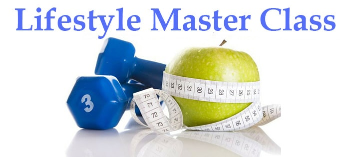 Lifestyle Master Class